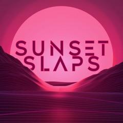 Sunset Slaps