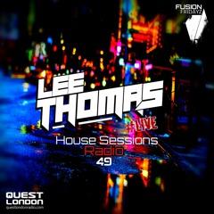 House Sessions Radio Vol 49 #LIVE (CLARA D BDAY SPECIAL)