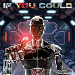 D_iolax & Tesla Coil - IF U COULD