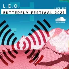 L.E.O. - Live @ Butterfly Festival 2021