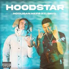 Hooligan Hefs — Hoodstar (feat. DAY1)