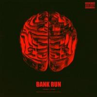BANK RUN (w/ Tai Ghee)