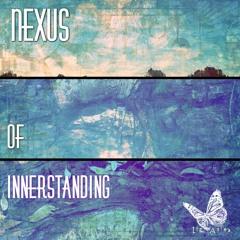 Nexus Of Innerstanding (Melodic House, Progressive PsyTrance + Folktronica + Philosophy @ Liz Anima)