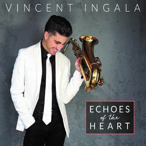 Vincent Ingala : Echoes Of The Heart