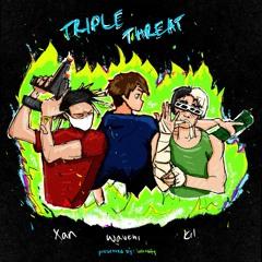 TRIPLE THREAT! (w/ XANAKIN SKYWOK, Wavehi & KIL) [prod. Cxdy]