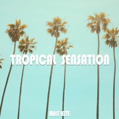 Tropical Sensation (Instrumental) [Free Download]