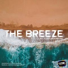 THE BREEZE By AlexUnder Base # 186 [Soundcloud]