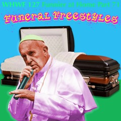 We Heard We're Funny: Funeral Freestyles (Funnier at Home Part 71)