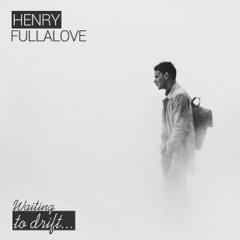 Fullalove - Waiting (Henry Remix)