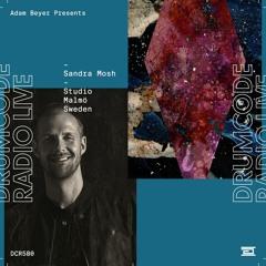 DCR580 – Drumcode Radio Live – Sandra Mosh studio mix recorded in Malmö