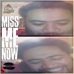 Miss Me Now