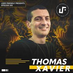 User Friendly Presents: Thomas Xavier