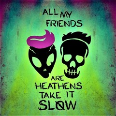 Heathens (Pidge DnB Bootleg)