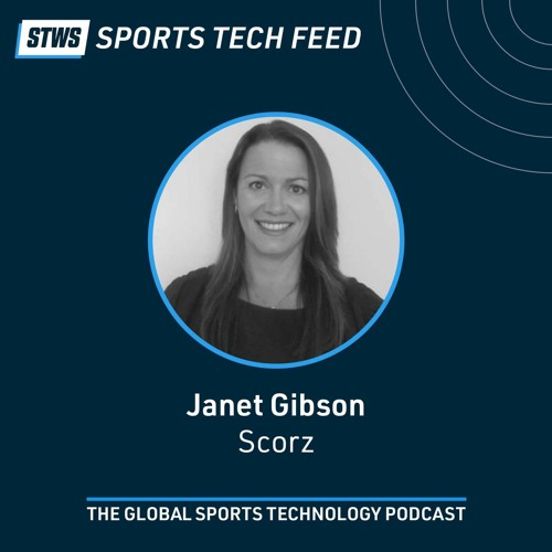 Recreating the in-stadium experience at home through IoT connected devices with Janet Gibson, Scorz