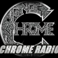 CHROME RADIO #322 Live on Chrome TV 6/18
