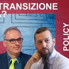 Ma quale transizione ecologica? Con Giuseppe Sabella e Carlo Stagnaro