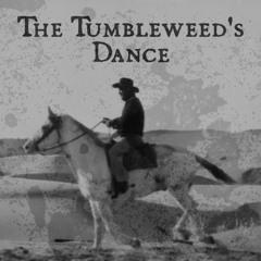 The Tumbleweed's Dance (Royalty Free Spaghetti Western Standoff Music)