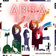 ABBA - EAGLE ( ian coleen remix )