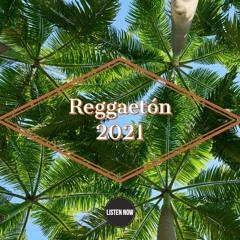 Reggaeton 2021