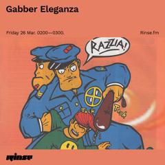 Gabber Eleganza - 26 March 2021