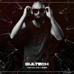 BULTECH Live @Fabrica 126 31.07.2021 #Free #Download