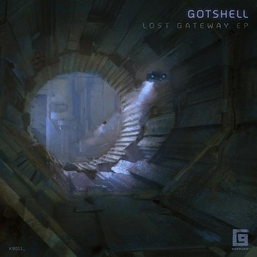 [ISF PREMIERE] Gotshell - Lost Gateway EP (Korpus 9, K9011)