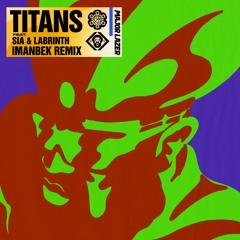 Major Lazer - Titans (Feat. Sia & Labrinth) (Imanbek Remix)