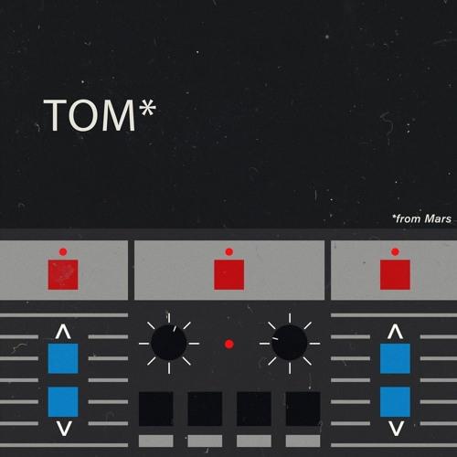 TOM From Mars