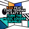 Turn the Music Louder (Rumble) (Armand Van Helden Tribal Tattoo Mix) [feat. Tinie Tempah & Katy B]