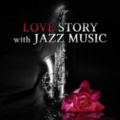 Love Story (Classic Jazz Music)