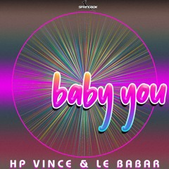 HP Vince & Le Babar - Baby You (Springbok)