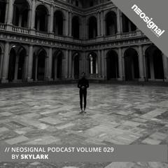 Neosignal Podcast Volume 029 | Skylark