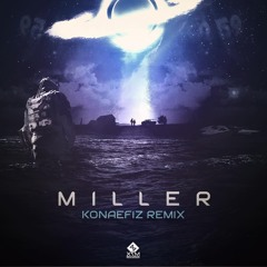 Invader Space - Miller (Konaefiz Remix)🔥Out Now on X7M Records🔥