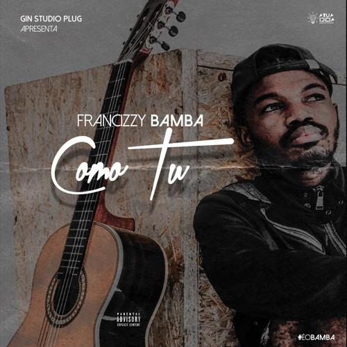 Francizzy Bamba - Como Tu