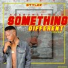Download adekunle gold ft stylez-something different remix.mp3 Mp3