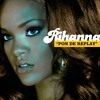 Pon De Replay (Remix) [feat. Elephant Man]