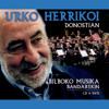 Agur Euskal Herriari (feat. Banda de Música de Bilbao)