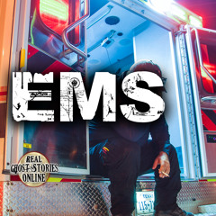 Paranormal EMS | True Ghost Stories