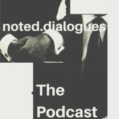 noted.dialogues The Podcast, Episode 1 - Athi Patra Ruga