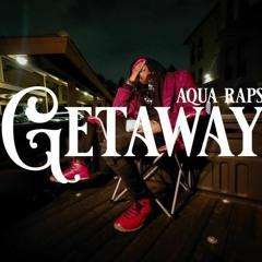 Getaway (Prod. Saint Urya X Wydsonni)