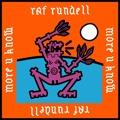 Raf Rundell More U Know Artwork
