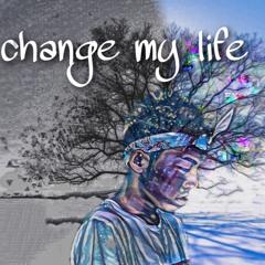 change my life(prod.bloom)