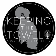 Why I Kept My Towel series (FATHER'S DAY EDITION) - Chubb Rock & Silas 'Si-man Baby' Alexander