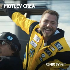 Post Malone - Motley Crew INST (REMIX BY patt)