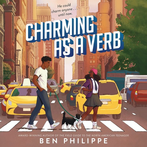 CHARMING AS A VERB by Ben Philippe