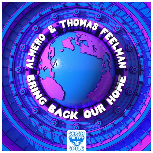 Almero & Thomas Feelman - Bring Back Our Home
