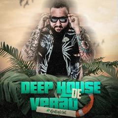 Deep House de Verão 2021 - As Melhores