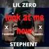 LOOK AT ME NOW (feat. lil zero & DOR2DOR)