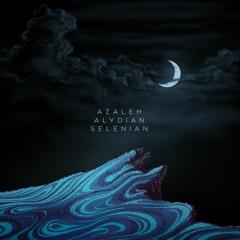 Alydian & Azaleh - Selenian