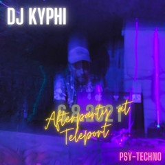 Afterparty At Teleport 6.8. PSY-Techno